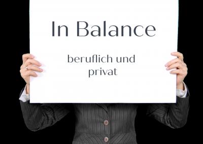 In Balance – beruflich und privat
