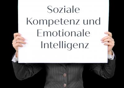 Soziale Kompetenz und Emotionale Intelligenz
