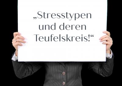 """""""Stresstypen und deren Teufelskreis!"""""""